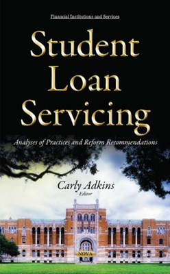 Student Loan Servicing  9781634845670