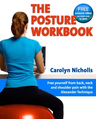 Posture Workbook Carolyn Nicholls 9781904468790