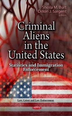 Criminal Aliens in the U.S.  9781619426320