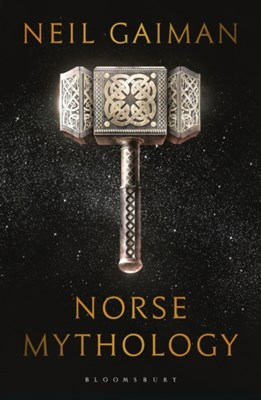 Norse Mythology Neil Gaiman 9781408886816