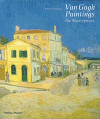 Van Gogh Paintings Belinda Thomson 9780500238387