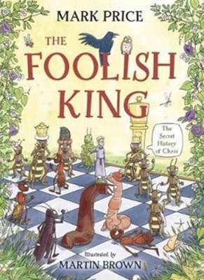 The Foolish King Mark Price 9781910989869
