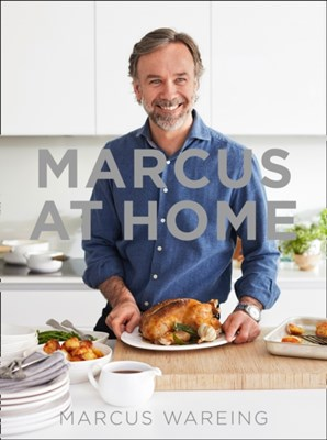 Marcus at Home Marcus Wareing 9780008184476