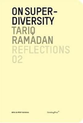 On Super-Diversity Tariq Ramadan 9781934105771