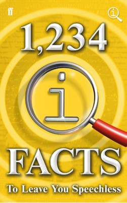 1,234 QI Facts to Leave You Speechless John Mitchinson, James Harkin, John Lloyd 9780571326686