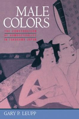 Male Colors Gary Leupp 9780520209008