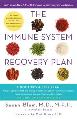 The Immune System Recovery Plan Susan Blum, Dr Susan Blum 9781409179474