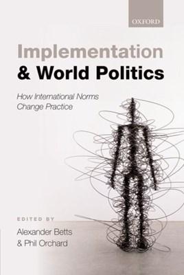 Implementation and World Politics  9780198712787