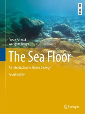 The Sea Floor Eugen Seibold, Wolfgang Berger 9783319514116