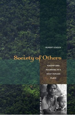 Society of Others Rupert Stasch 9780520256866