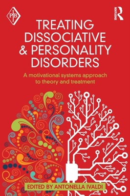 Treating Dissociative and Personality Disorders  9780415641401