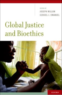 Global Justice and Bioethics  9780195379907
