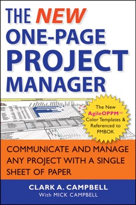 The New One-Page Project Manager Mick Campbell, Clark A. Campbell 9781118378373
