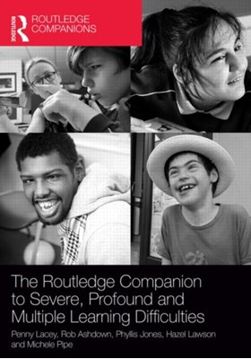 The Routledge Companion to Severe, Profound and Multiple Learning Difficulties  9780415709989