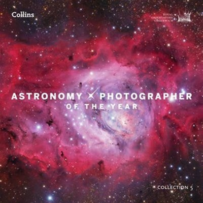 Astronomy Photographer of the Year: Collection 5 Greenwich Royal Observatory, Royal Observatory Greenwich 9780008196264