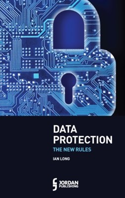 Data Protection Ian Long 9781784732134