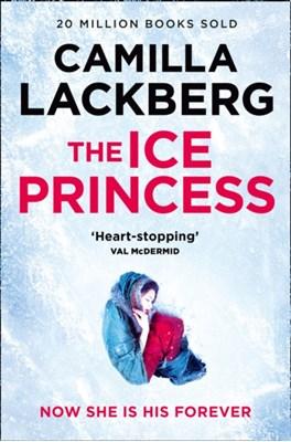 The Ice Princess Camilla Lackberg, Camilla Läckberg 9780008264444