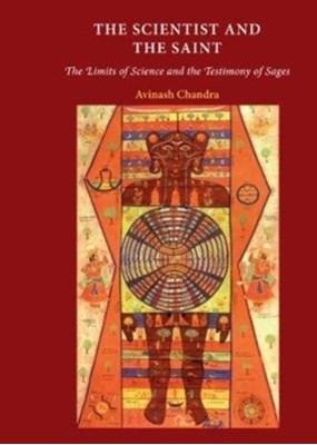 The Scientist and the Saint Avinash Chandra 9781901383546