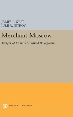Merchant Moscow  9780691633053