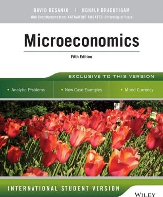 Microeconomics David Besanko, Ronald Braeutigam 9781118716380