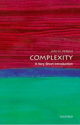 Complexity: A Very Short Introduction John H. Holland 9780199662548