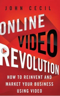 Online Video Revolution John Cecil 9781137003072