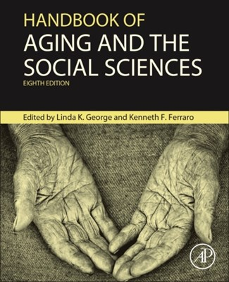 Handbook of Aging and the Social Sciences  9780124172357