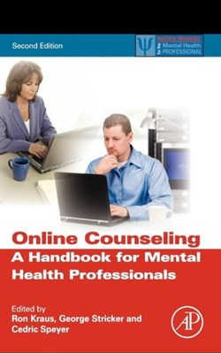 Online Counseling Cedric Speyer, George Stricker, Ron Kraus 9780123785961