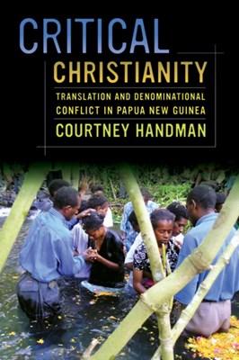 Critical Christianity Courtney Handman 9780520283763