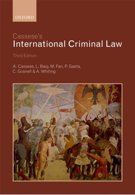 Cassese's International Criminal Law Paola (Professor of International Criminal Law Gaeta, Antonio (Former President Cassese 9780199694921