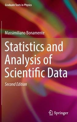 Statistics and Analysis of Scientific Data Massimiliano Bonamente 9781493965700