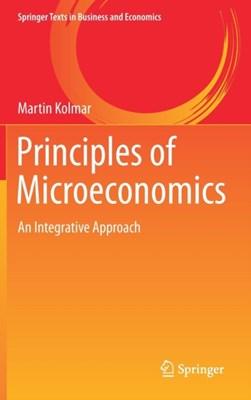 Principles of Microeconomics Martin Kolmar 9783319575889