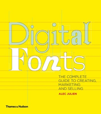 Digital Fonts Alec Julien 9780500290460