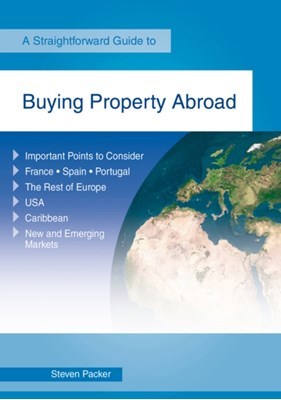 Buying A Property Abroad Steven Packer 9781847166449