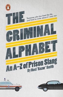 """The Criminal Alphabet Noel """"Razor"""" Smith 9780141038568"""