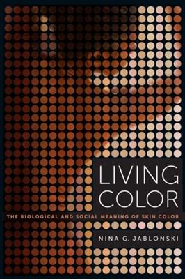 Living Color Nina G. Jablonski 9780520283862