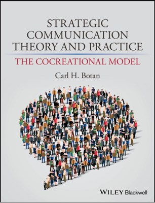 Strategic Communication Theory and Practice Carl H. Botan 9780470674581