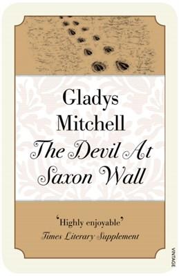 The Devil at Saxon Wall Gladys Mitchell 9780099582236