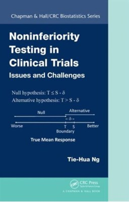 Noninferiority Testing in Clinical Trials Tie-Hua Ng 9781466561496
