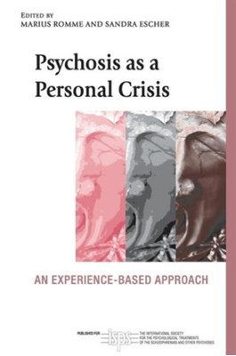 Psychosis as a Personal Crisis  9780415673303