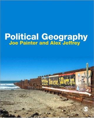 Political Geography Alex Jeffrey, Professor Joe Painter 9781412901383