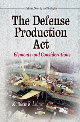 Defense Production Act  9781629480886