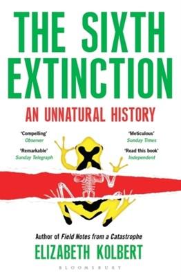 The Sixth Extinction Kolbert, ELIZABETH KOLBERT 9781408851241