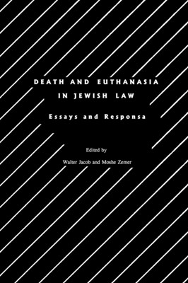 Death and Euthanasia in Jewish Law  9780929699066