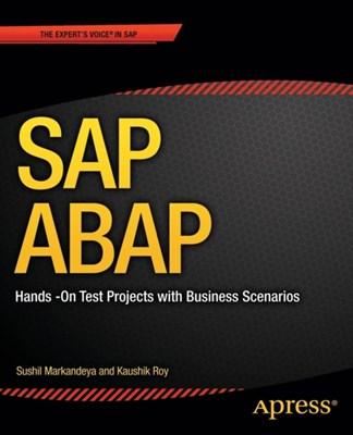 SAP ABAP Dr. Kaushik Roy, Sushil Markandeya 9781430248033