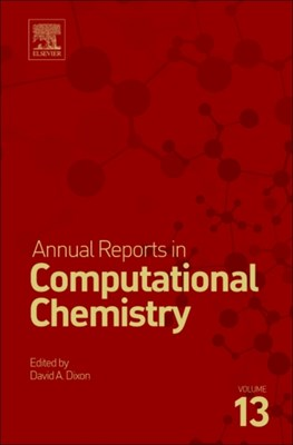Annual Reports in Computational Chemistry  9780444639400
