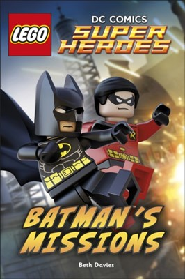 LEGO (R) DC Comics Super Heroes: Batman's Missions Beth Davies, DK 9780241184011