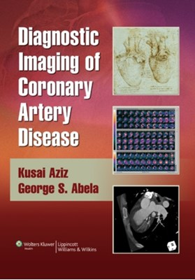 Diagnostic Imaging of Coronary Artery Disease  9780781766029