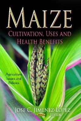 Maize Jose C. Jimenez-Lopez 9781620815144