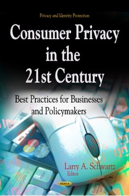 Consumer Privacy in the 21st Century  9781624172526